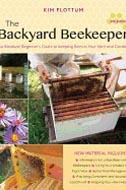 Backyard Beekeeper by Kim Flottum