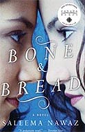 Bone & Bread by Saleema Nawaz