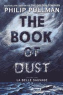 The Book of Dust by Philip Pullman