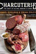 Charcuterie: The Craft of Salting, Smoking and Curing by Michael Ruhlam