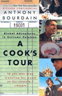 A Cook's Tour: Global Adventures in Extreme Cuisines by Anthony Bourdain