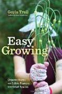 Easy Growing: Organic Herbs and Edible Flowers