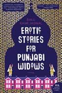 Erotic Stories for Punjabi Widows by Balli Jaswal
