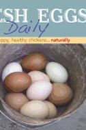 Fresh Eggs Daily: Raising Happy, Healthy Chickens...Naturally by Lisa Steele