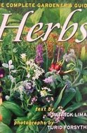 Herbs: The Complete Gardener's Guide by Patrick Lima