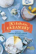 Kitchen Creamery: Making Yogurt, Butter & Cheese at Home by Louella Hill