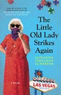 The Little Old Lady Strikes Again by Catharina Ingelman-Sundberg