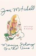 Morning Glory on the Vine by Joni Mitchell