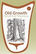 Old Growth by Michael Nicoll Yahgulanaas