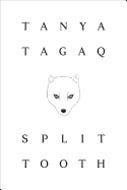 Split Tooth by Tanya Tagaq