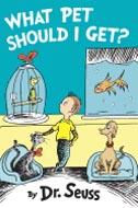 What Pet Should I Get? by Dr Seuss
