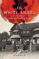 The White Angel by John MacLachlan Gray