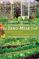 The Zero-Mile Diet by Carolyn Herriot