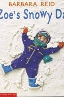 Zoe's Snowy Day by Barbara Reid